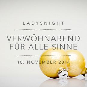 Ladysnight: Verwöhnabend für alle Sinne