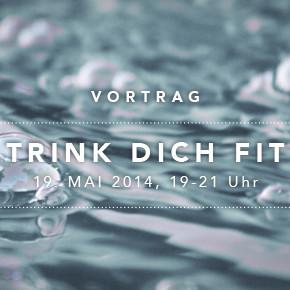 """Trink dich Fit"" Vortrag am 19. Mai"
